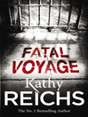 Fatal Voyage (eBook): Temperance Brennan Series, Book 4